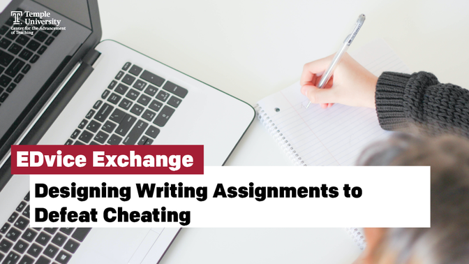 Designing Writing Assignments to Defeat Cheating