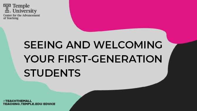 Seeing and welcoming your first-generation students