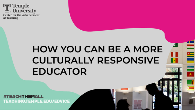 How You Can Be A More Culturally Responsive Educator