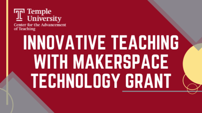 Innovative Teaching with Makerspace Technology Grant title card